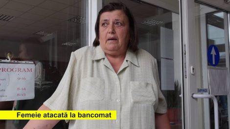 femeie atacata bancomat