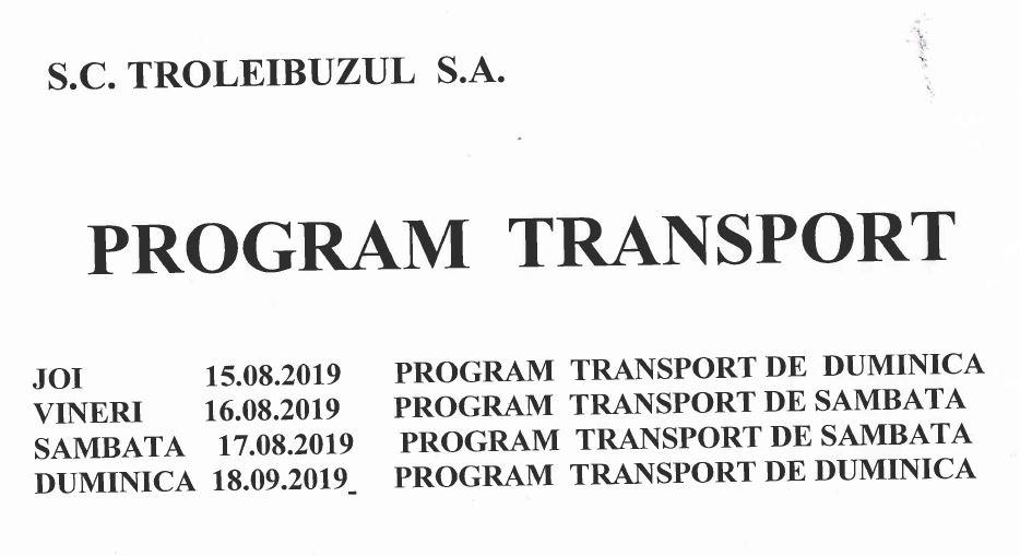Program transport Troleibuzul pentru perioada 15-18 septembrie 2019